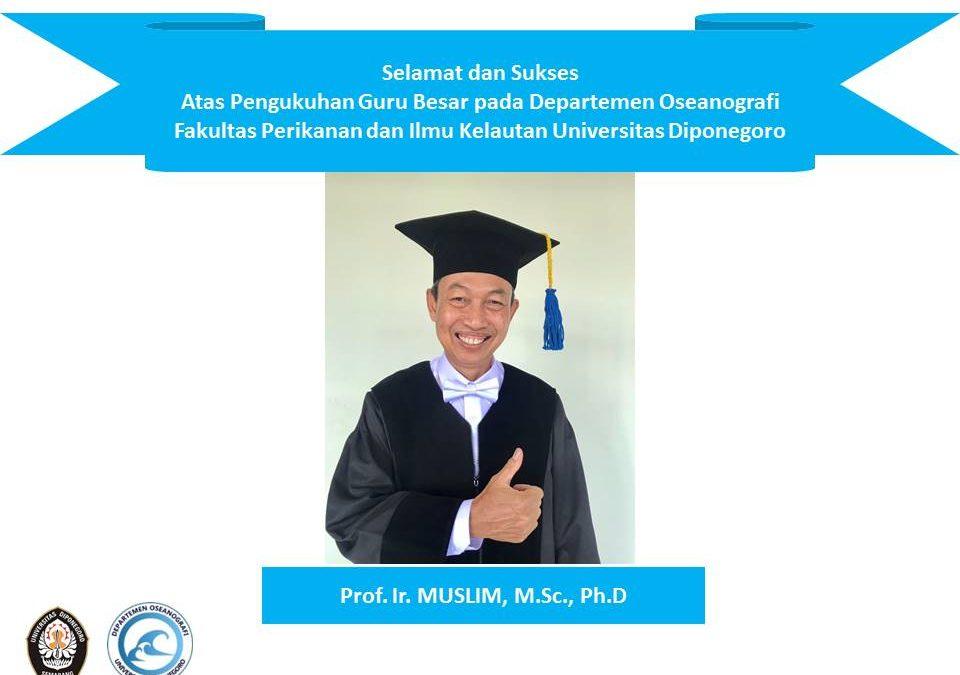 Pengukuhan Prof. Ir. MUSLIM, M.Sc. Ph.D Sebagai Guru Besar di Fakultas Perikanan dan Ilmu Kelautan Universitas Diponegoro